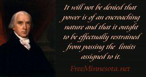 Madison- Encroaching nature of power